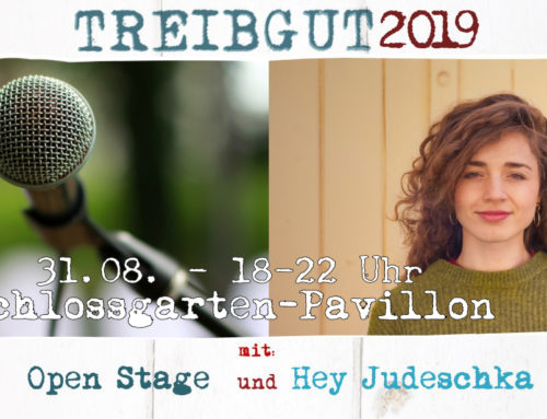 TREIBGUT #6 2019 – Songwriters Finest Grande Final – Open Stage – Hey Judeschka